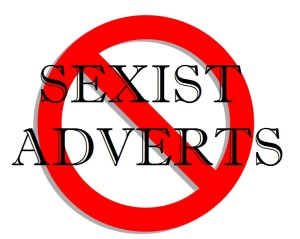 sexist adverts no more